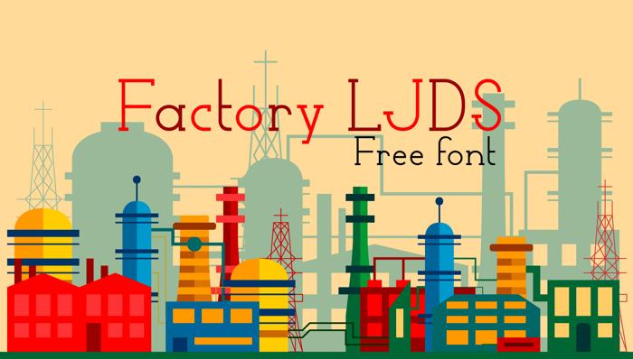 Factory LJDS Font poster