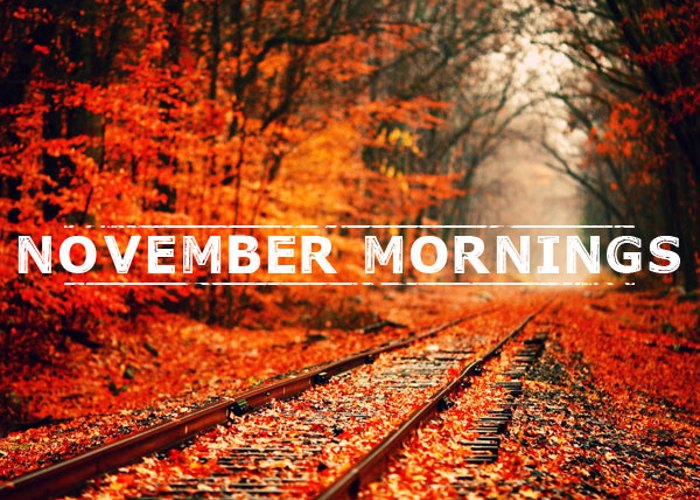 November Mornings Font poster