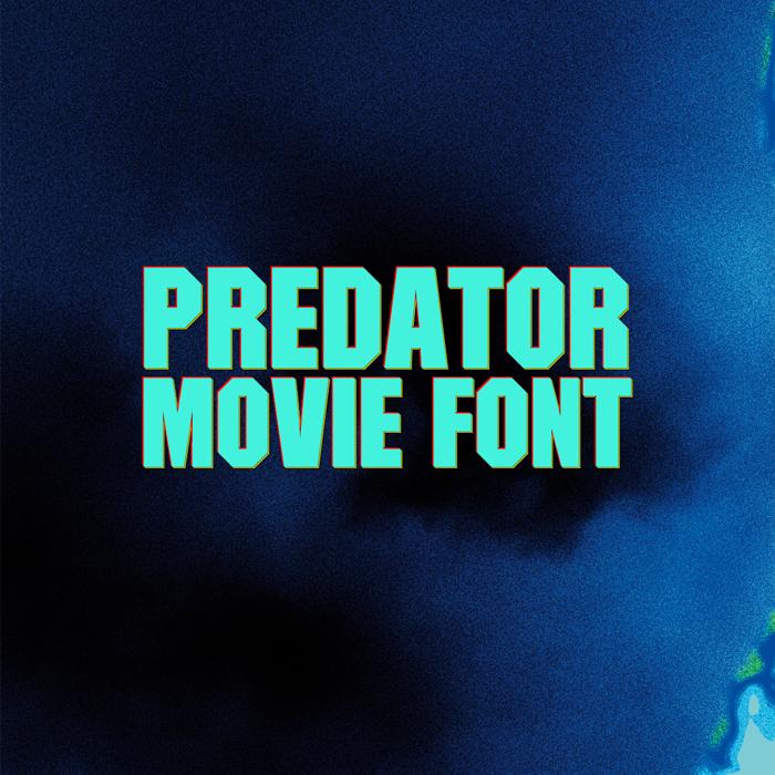 Predator Movie Font poster