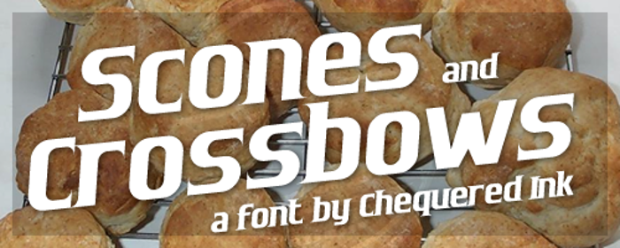 Scones and Crossbows Font poster