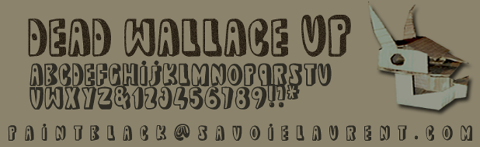 dead wallace UP Font poster