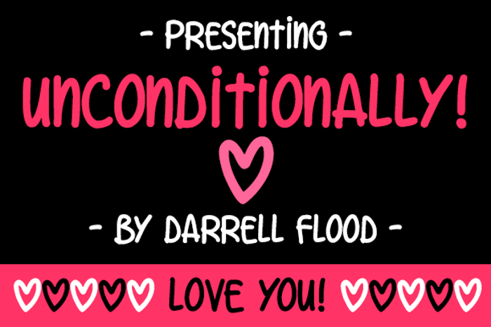 Unconditionally Font poster