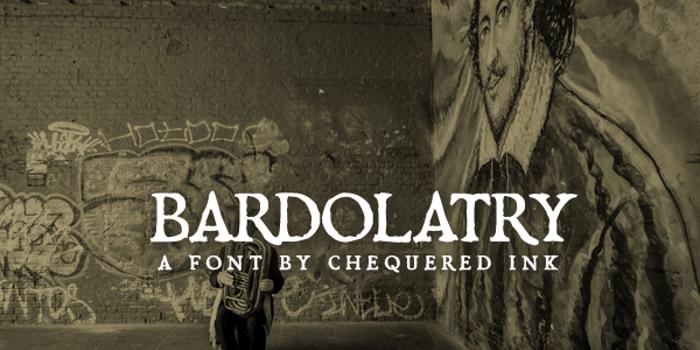 Bardolatry Font