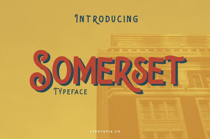 Somerset Font