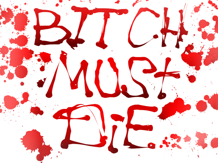 BItCH MUST DiE Font poster
