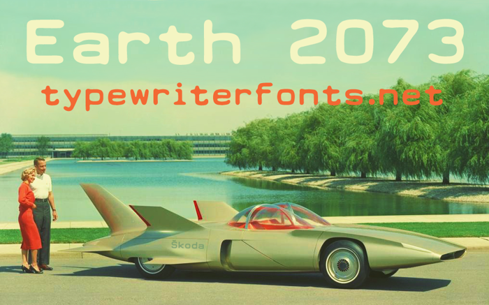 Earth 2073 Font poster