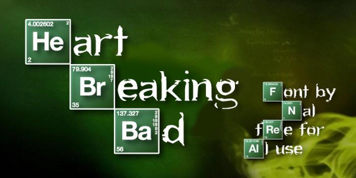 Heart Breaking Bad Font poster