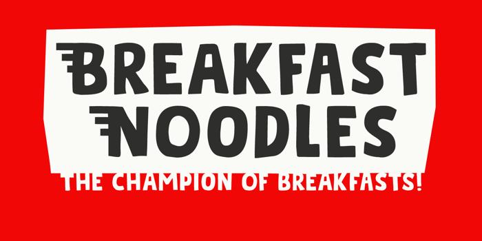 Breakfast Noodles Font poster
