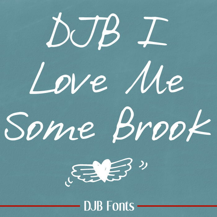 DJB I Love Me Some Brook Font poster