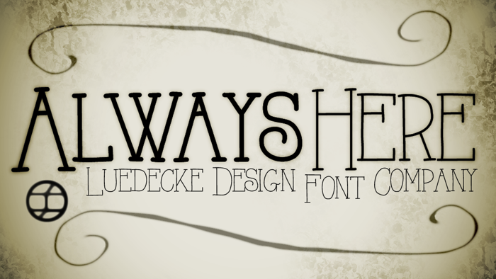 Always Here Font poster