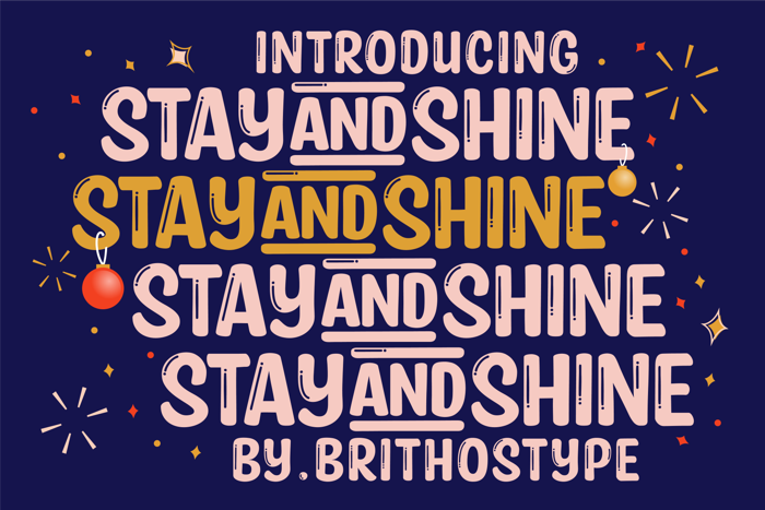 Stay and Shine Font poster