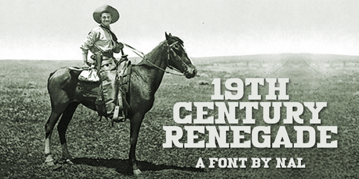 19th Century Renegade Font poster