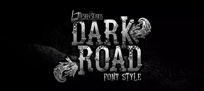 Dark Road Font poster