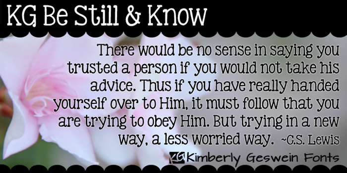 KG Be Still & Know Font poster