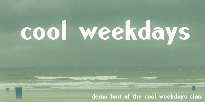 Cool Weekdays Demo Font poster