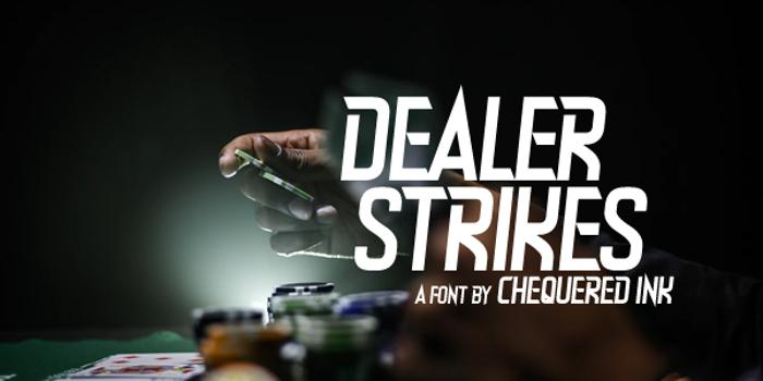 Dealer Strikes Font poster