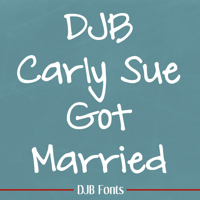 DJB Carly Sue Got Married Font poster