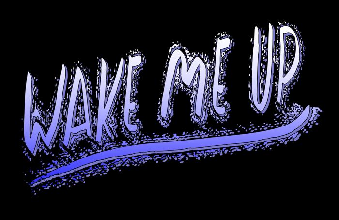 Wake Me Up Font poster