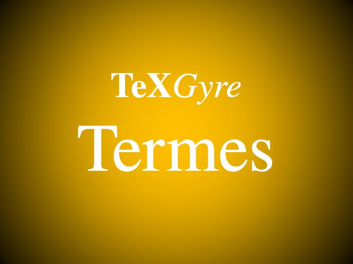 TeXGyreTermes Font poster