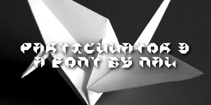 Particulator III Font poster