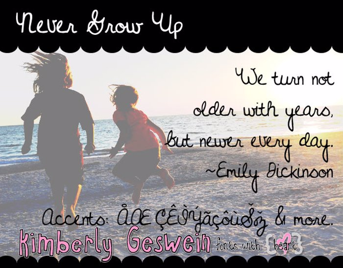 Never Grow Up Font poster