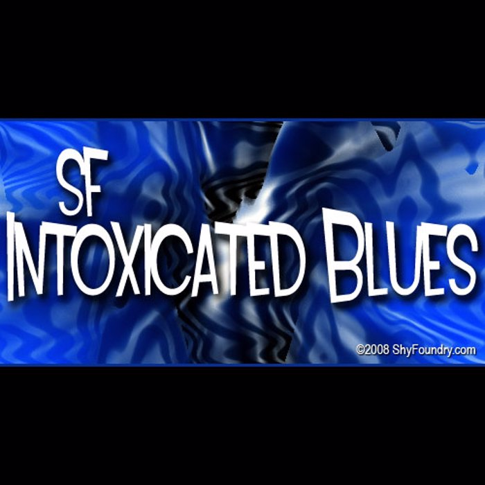 SF Intoxicated Blues Font poster