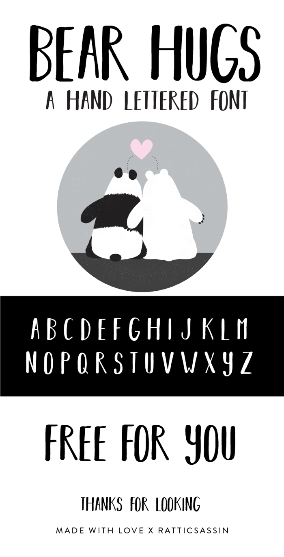 BEAR HUGS BY RATTICSASSIN Font poster