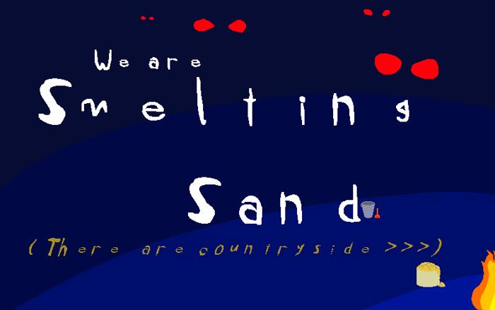 We're smelting sand Font poster