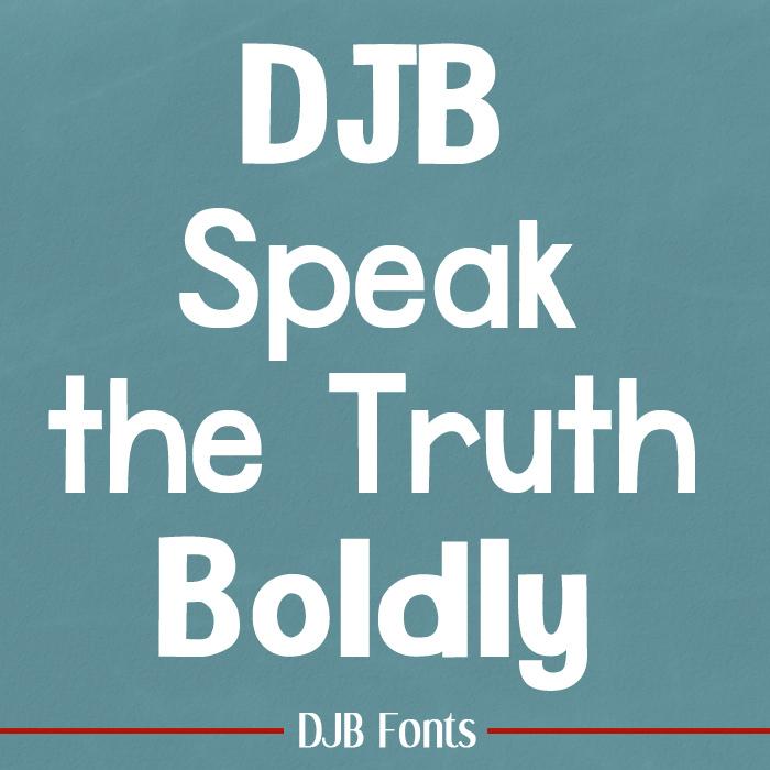 DJB Speak the Truth Font poster