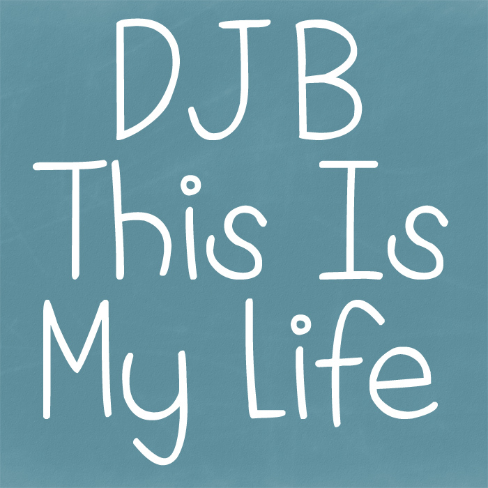 DJB This is My Life Font poster