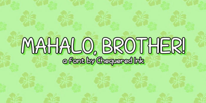 Mahalo, brother! Font poster