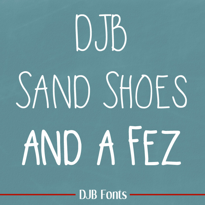 DJB Sand Shoes and a Fez Font poster