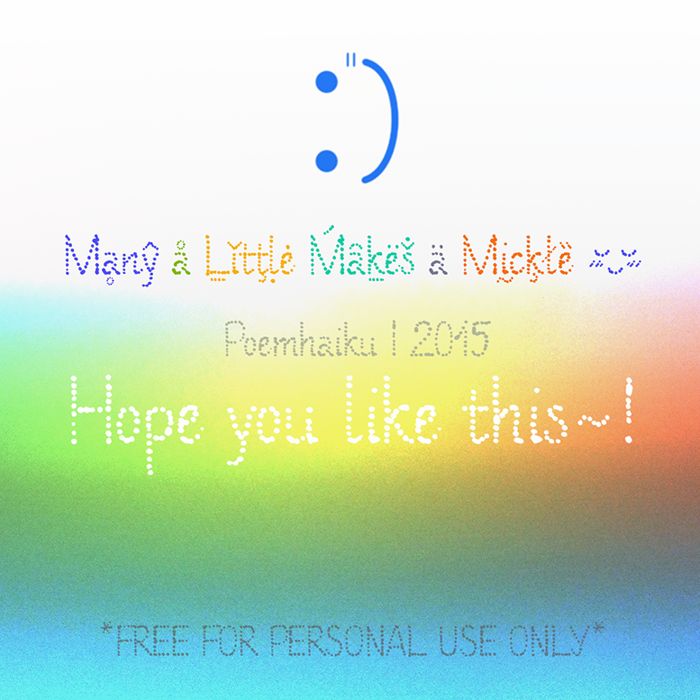 Many a Little Makes a Mickle Font poster