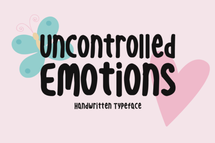 Uncontrolled Emotions Font poster