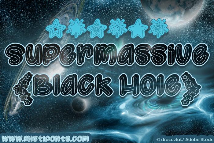 Supermassive Black Hole Font poster