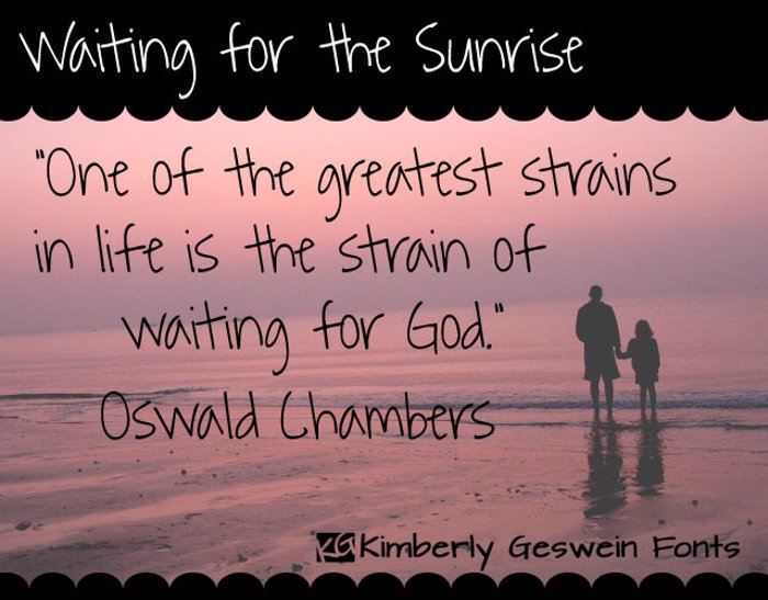 Waiting for the Sunrise Font poster