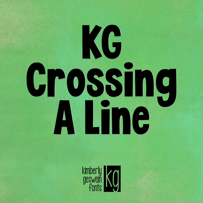 KG Crossing A Line Font poster