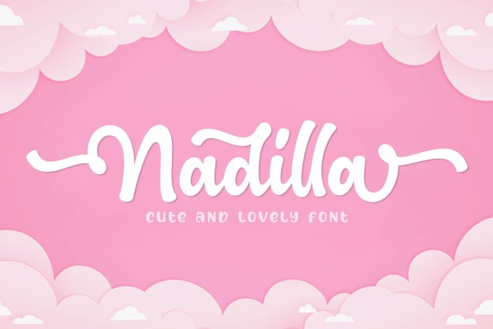 Nadilla / cute and lovely font poster