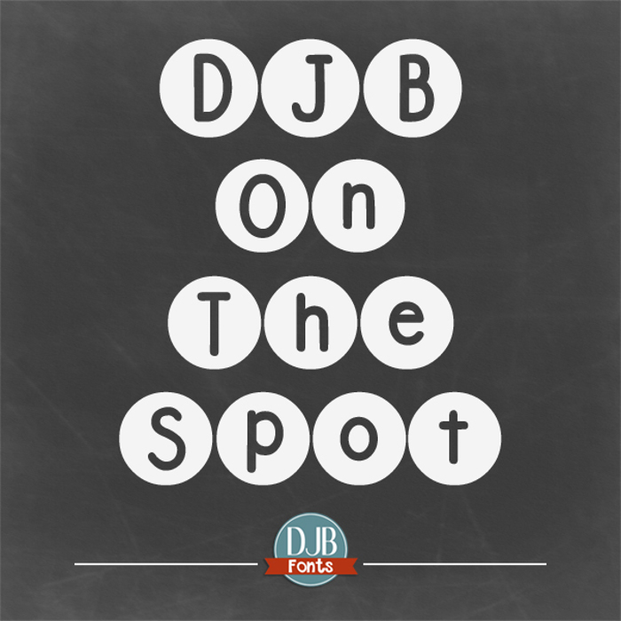 DJB On the Spot Font poster