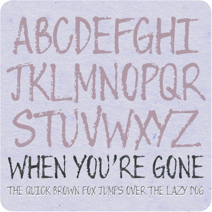 When You're Gone Font poster