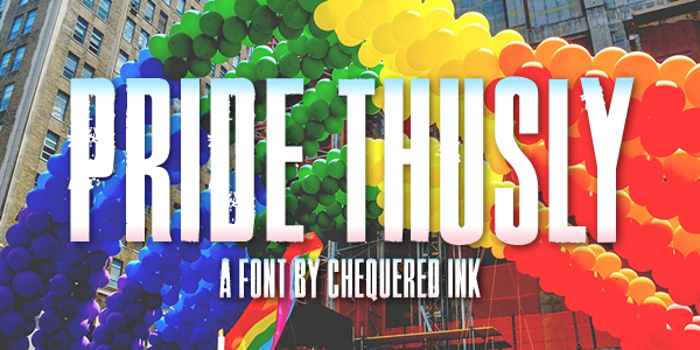 Pride Thusly Font poster