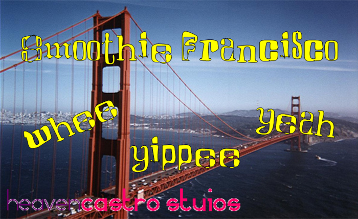 Smoothie Francisco Font poster