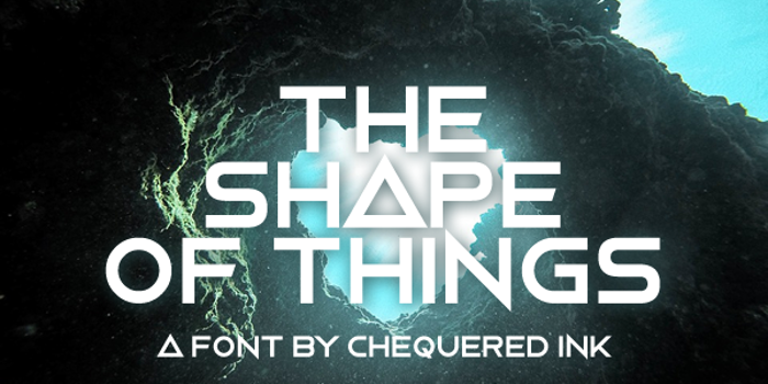 The Shape Of Things Font poster