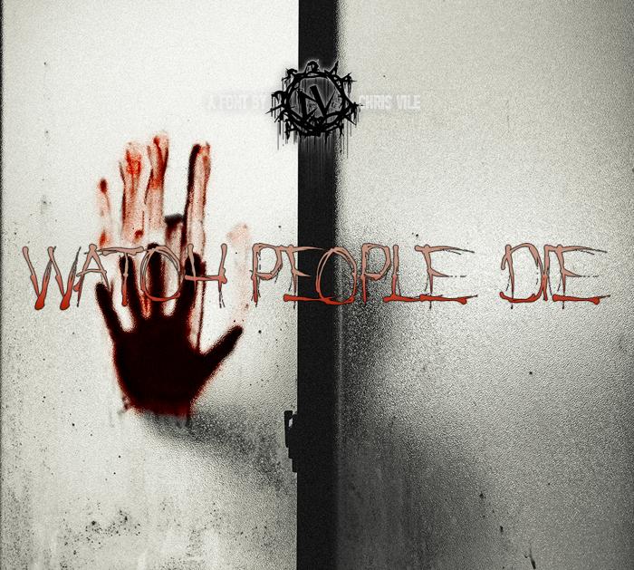 Watch People Die Font poster