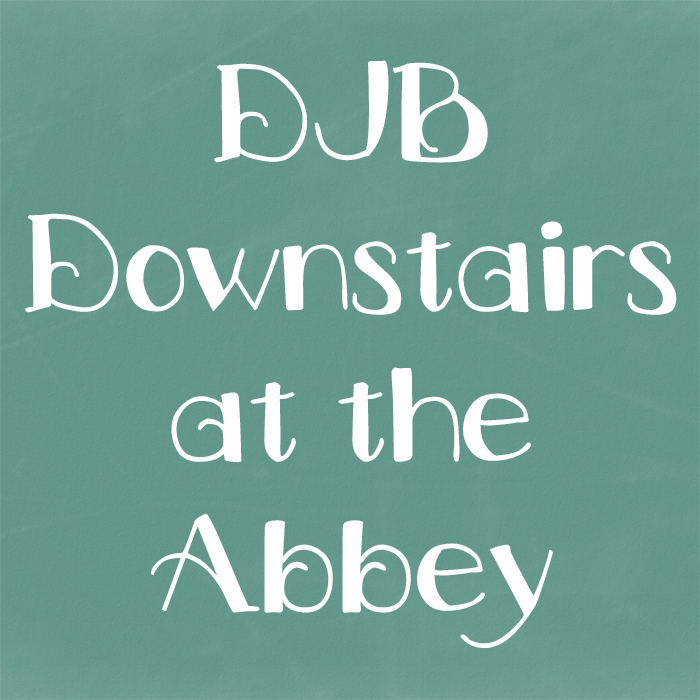 DJB Downstairs at the Abbey Font poster