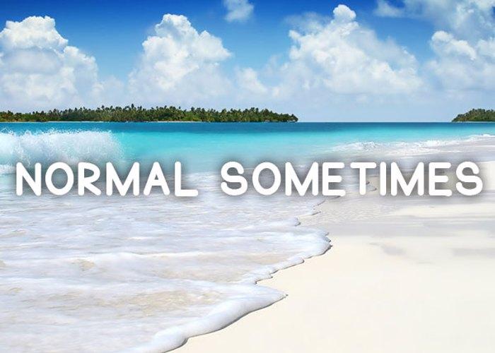 Normal Sometimes Font poster