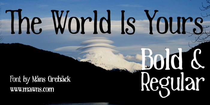 The World Is Yours Font poster