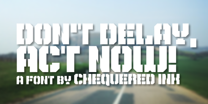 Don't Delay, Act Now! Font poster