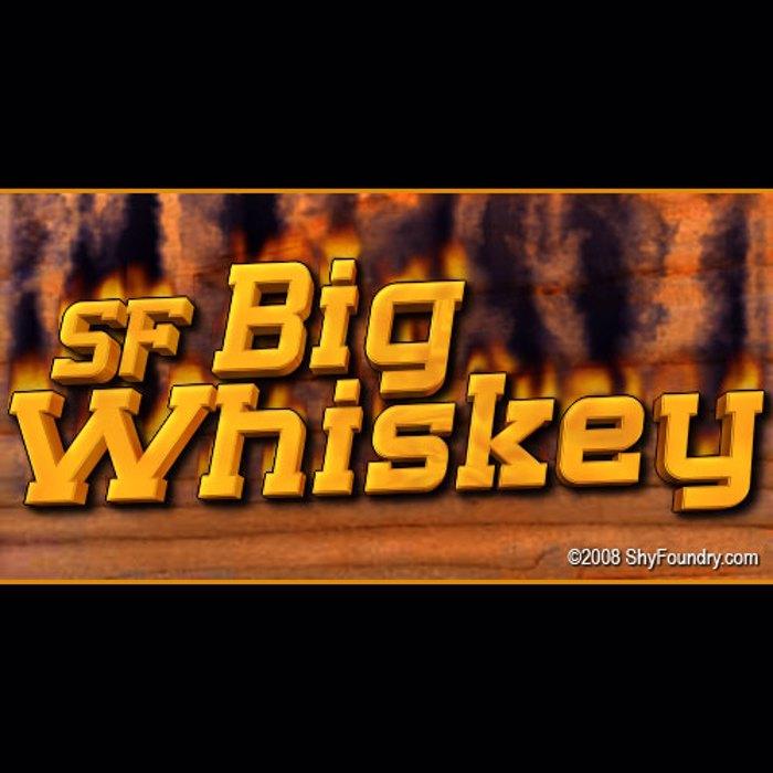 SF Big Whiskey Font poster