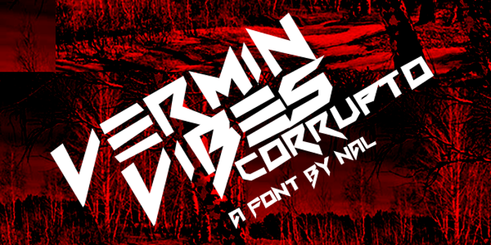 Vermin Vibes Corrupto Font poster